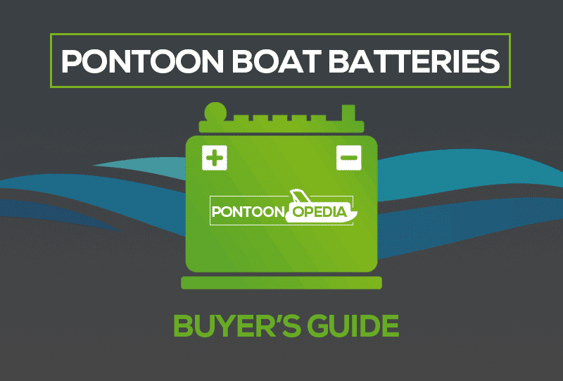 Best Pontoon Boat Battery