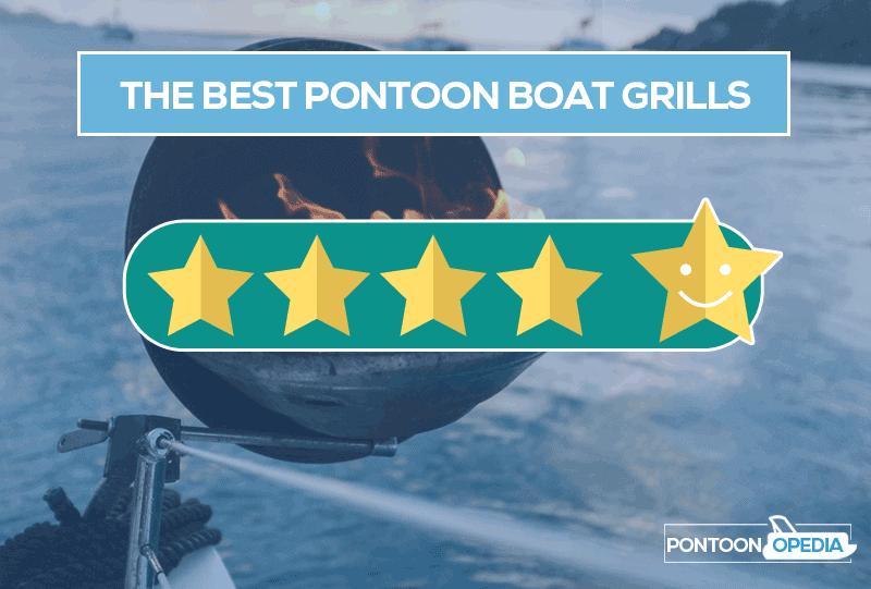 Best Pontoon Boat Grills & Reviews