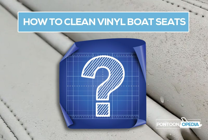 How to Clean Vinyl Boat Seats of Mildew [ BEST WAY to Remove Stains ]