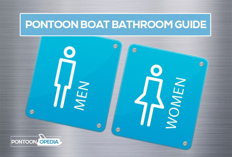 Pontoon Boat Bathrooms: What Toilet Set-Up You Need