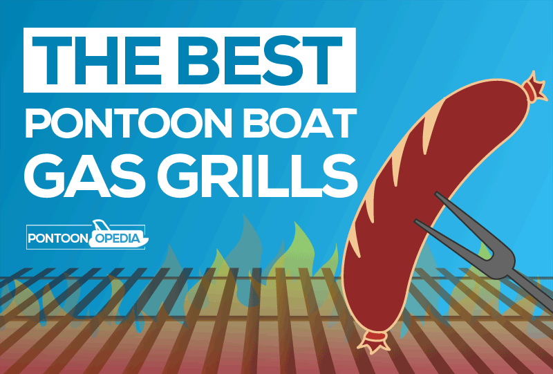 gas grill for pontoon boat
