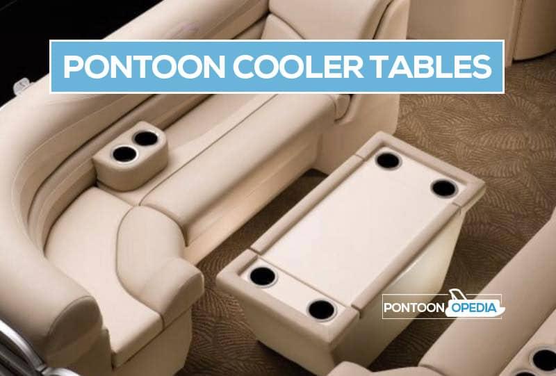 pontoon boat cooler tables