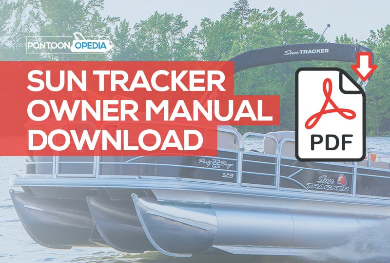 Sun Tracker Pontoon Boat Owner's Manual [ Download Latest ]Pontoonopedia