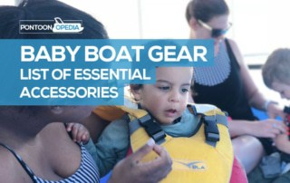 Baby Boat Gear and Accessories