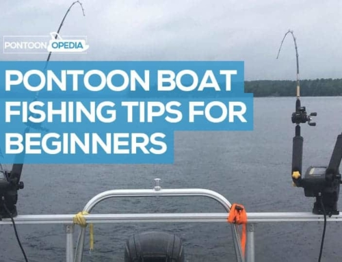 11 Pontoon Boat Fishing Tips for Beginners You Must Read