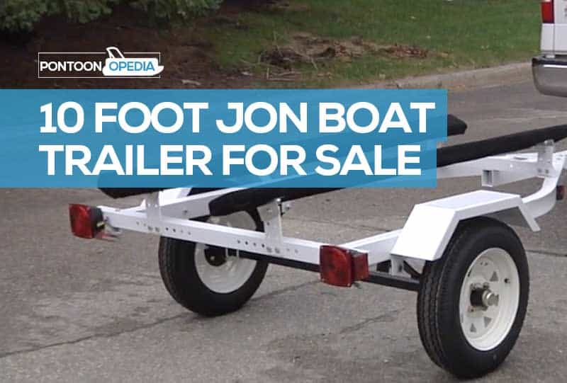 Best 10ft Jon Boat Trailer For Sale See Prices Review