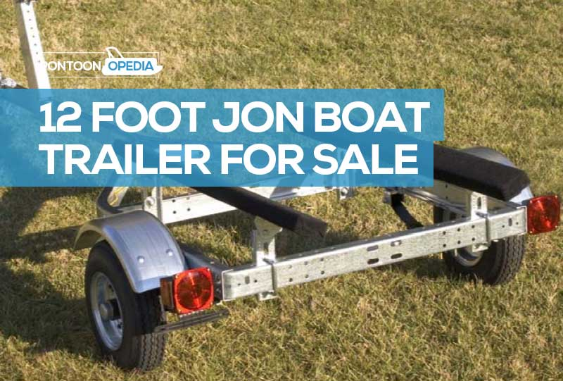 Best 12 Foot Jon Boat Trailer For Sale See Best Kit Prices