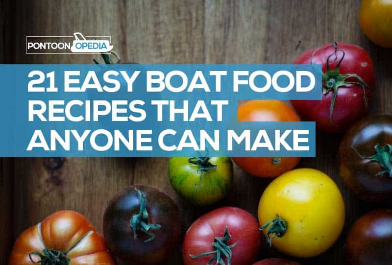 easy boat food ideas