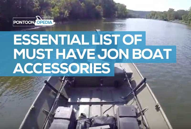 26 Jon Boat Accessories: Catalog of Essential Must Have Ideas