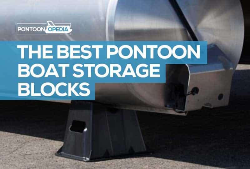pontoon boat storage blocks