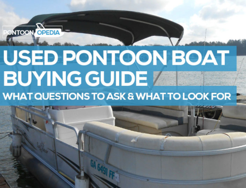 What to Look for When Buying a Used Pontoon Boat: How to Buy & Questions