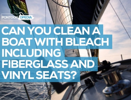 Can You Clean a Boat with Bleach Including Fiberglass and Vinyl Seats?