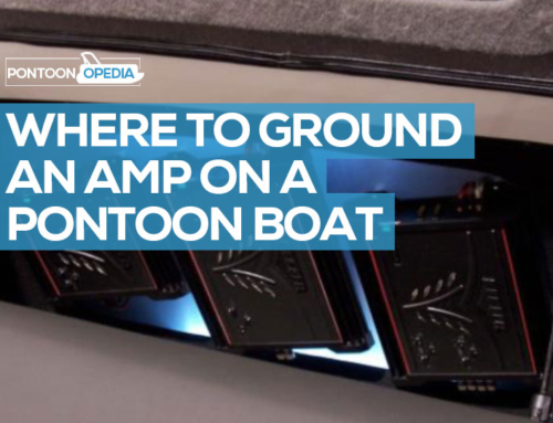 Where to Ground an Amp on a Pontoon Boat