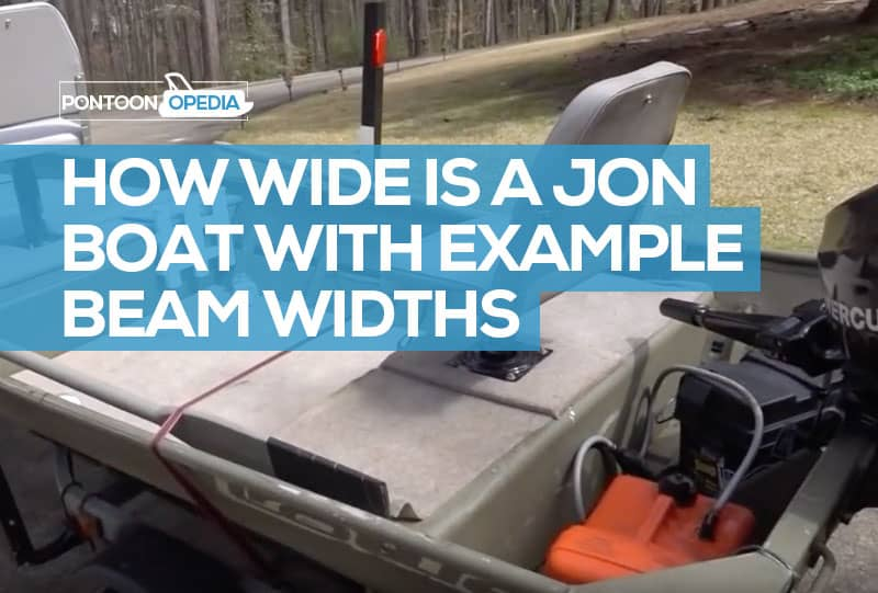 How Wide is a Jon Boat? See Some Average Jon Boat Widths