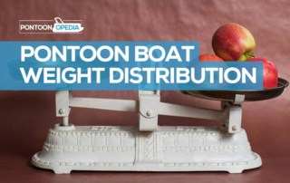 Pontoon Boat Weight Distribution