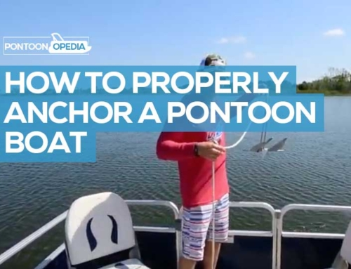 How to Properly Anchor a Pontoon Boat in 7 Steps