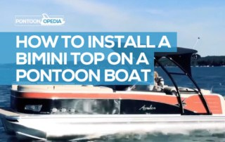 How to install a Bimini top on a pontoon boat