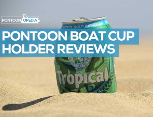 Pontoon Boat Cup Holders: Reviews & Ratings of the Best Drink Holders