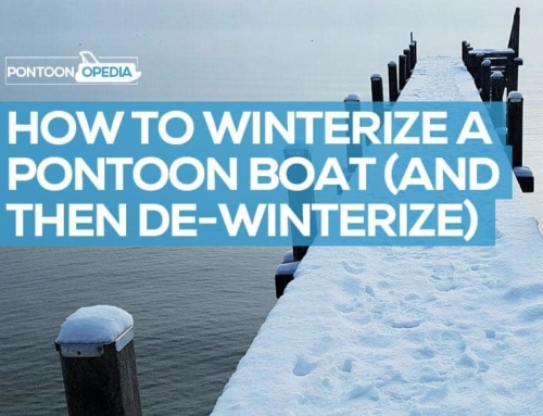 How to Winterize a Pontoon Boat + De-Winterize it Afterwards!