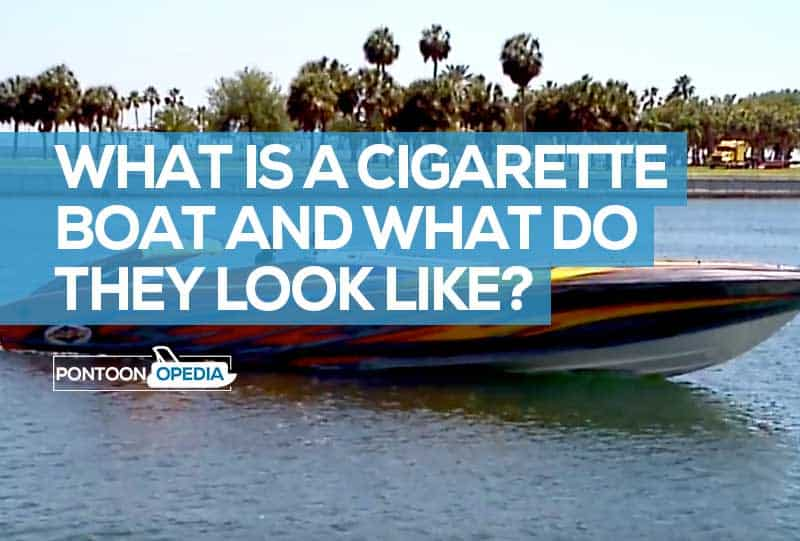 What Is A Cigarette Boat