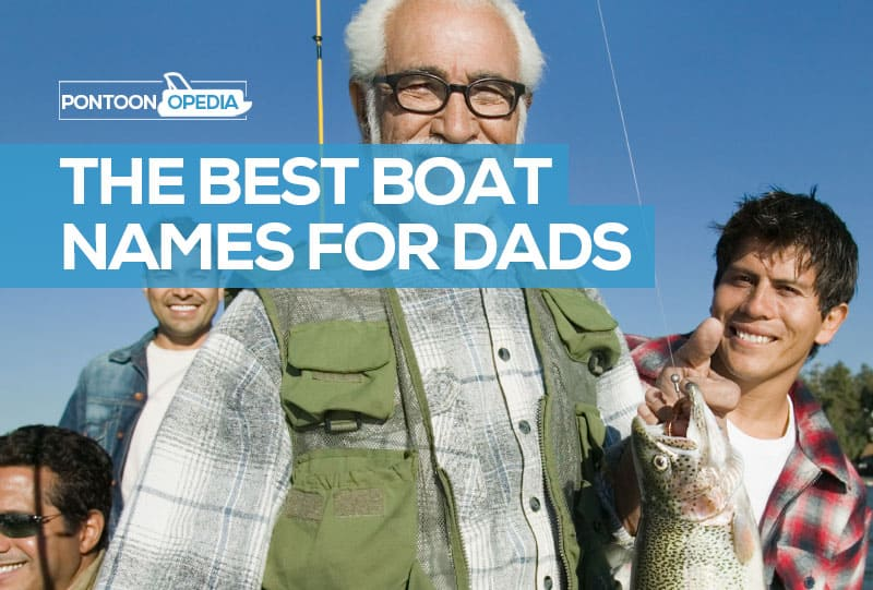 Boat Names for Fathers and dads