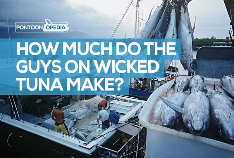 How Much Do the Guys on Wicked Tuna Make