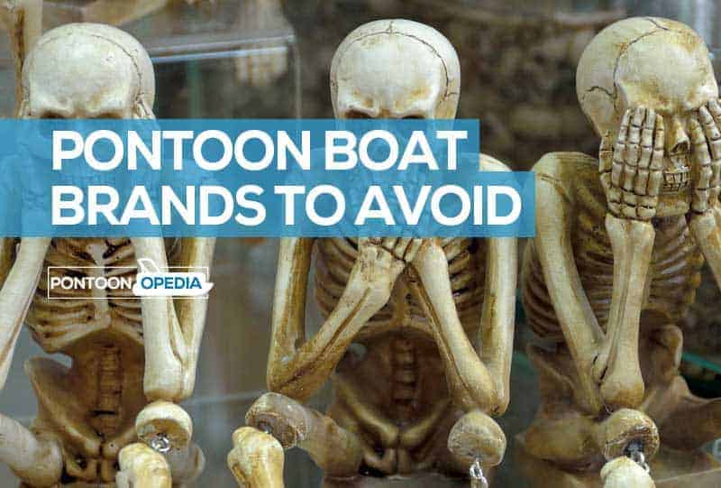 Pontoon Boat Brands to Avoid