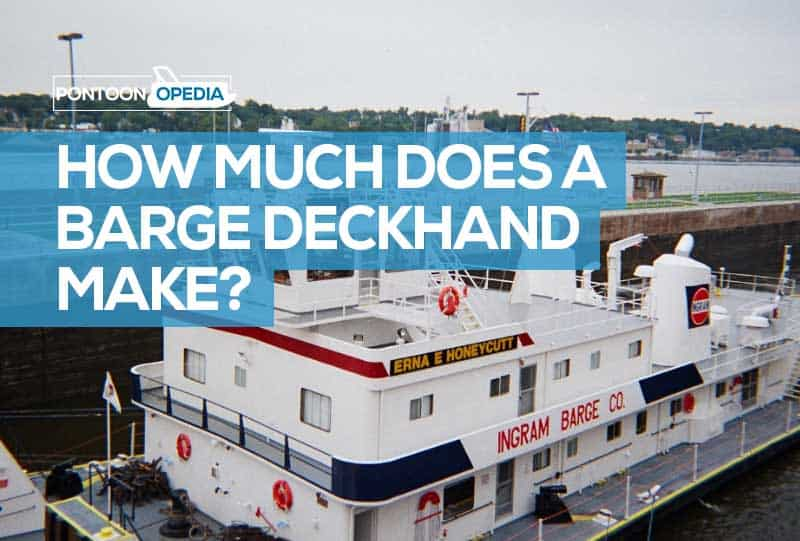 Barge Deckhand Pay: How Much Does a Barge Deckhand Make?