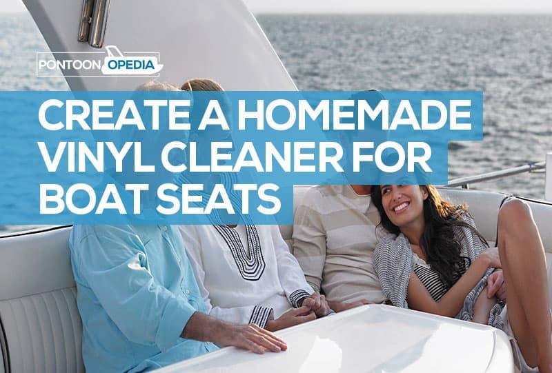 homemade vinyl cleaner for boat seats