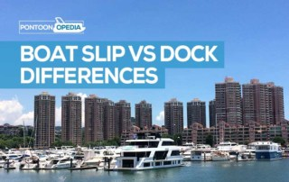 What is a boat dock vs a dock slip