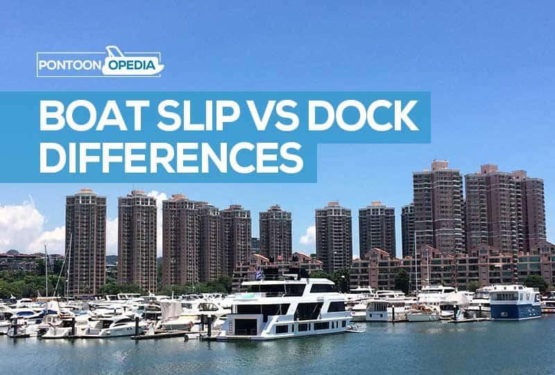 What is a boat dock vs a dock slip