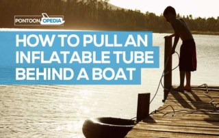 How to Pull an Inflatable Tube Behind a Boat