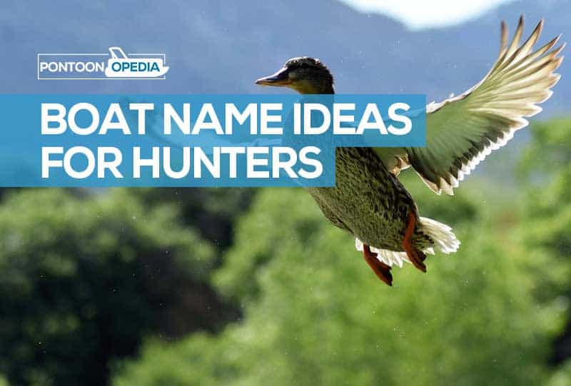 boat names for duck hunting