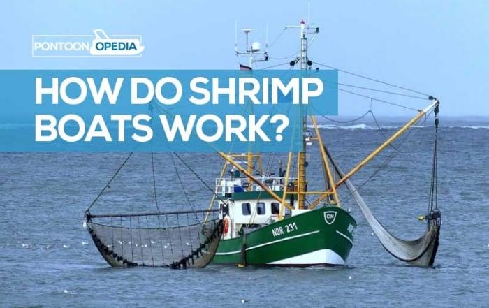 How Do Shrimp Boats Work