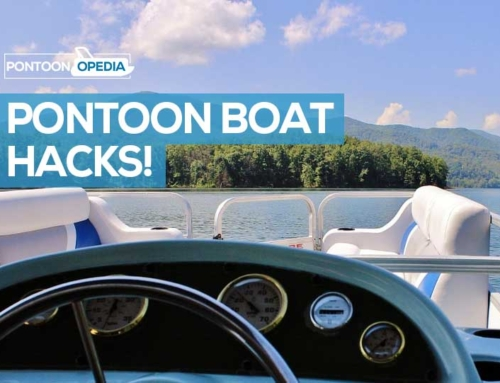 Pontoon Boat Hacks: 39 Ways to Save Money and Make Your Life Easier