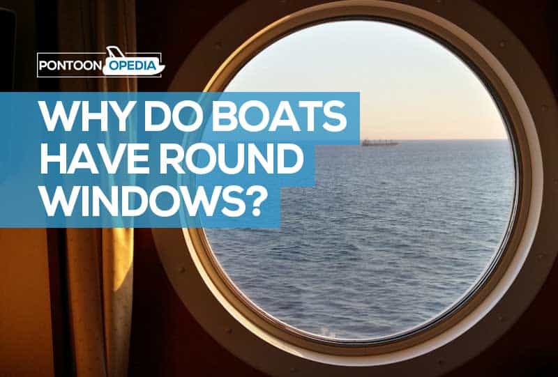 Why Do ships Have Round Windows
