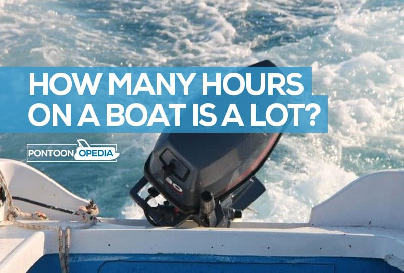 how many hours on a boat engine is a lot