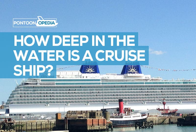 how deep is the water for a cruise ship