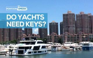 Do Yachts Need Keys