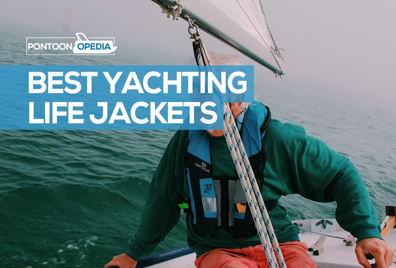 best life jackets for yachting