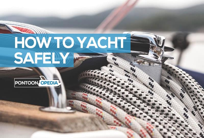 How to Yacht Safely